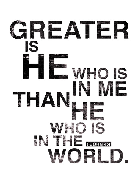 Greater is He who is in me