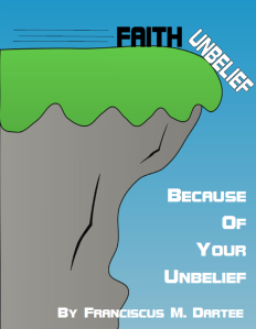 Because Of Your Unbelief